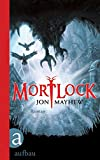 Jon Mayhew: Mortlock