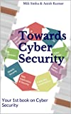 Towards Cyber Security