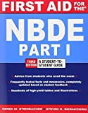 First Aid for the NBDE Part 1, Third Edition (First Aid Series): Written by Derek M. Steinbacher, 2012 Edition, (3rd Edition) Publisher: McGraw-Hill Medical [Paperback]
