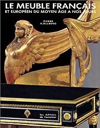 Le meuble française et européen du Moyen âge à nos jours