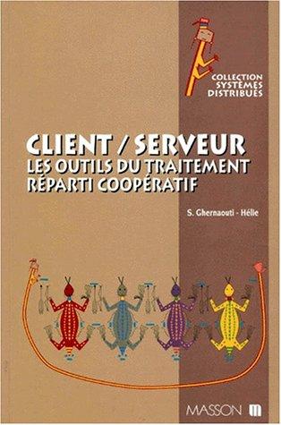 Communication en mode client-serveur par Solange Ghernaouti-Hélie