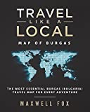 Travel Like a Local - Map of Burgas: The Most Essential Burgas (Bulgaria) Travel Map for Every Adventure