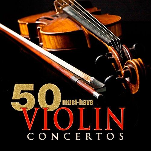 50 Must-Have Violin Concertos