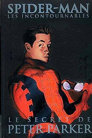 Spider-man les incontournables N°8 : Le secret de Peter