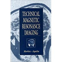 Technical Magnetic Resonance Imaging