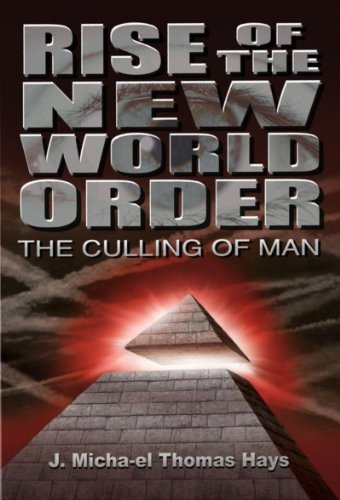Rise of the New World Order: The Culling of Man (English Edition)