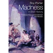 Madness: A Brief History