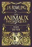 Les animaux fantastiques: Le texte du film...