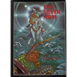 The Silver Arm by Jim Fitzpatrick (1999-01-01)