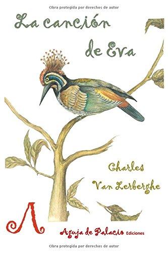 La canción de Eva: Edición bilingüe. La chanson d'Ève. (Mnemosine) por Charles Van Lerberghe