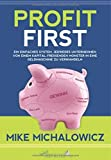 Profit First von Mike Michalowicz