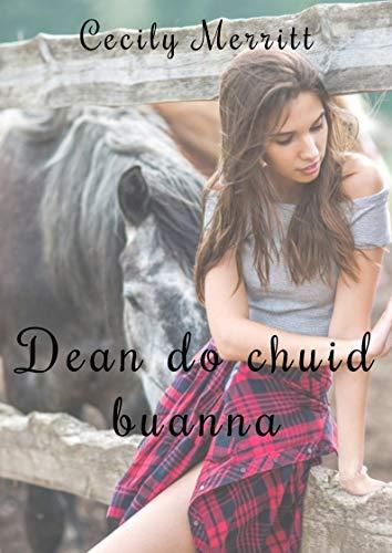 Dean do chuid buanna (Irish Edition)