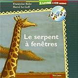 Le serpent à fenêtres (1CD audio)