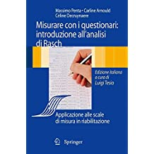 Analisi di Rasch e questionari di misura: Applicazioni in medicina e scienze sociali