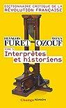 Dictionnaire Critique de la Révolution Française, tome 5 : Interprètes et historiens par Furet