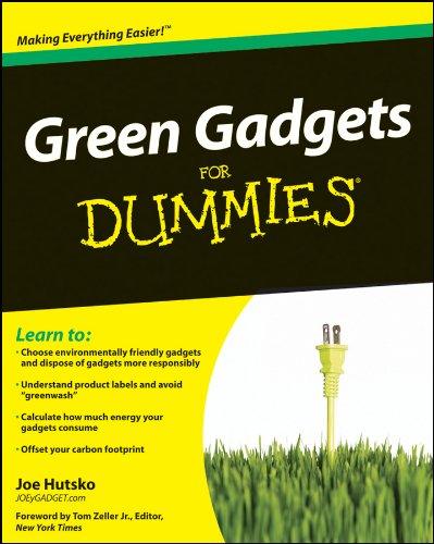 Green Gadgets For Dummies (English Edition) (Gadgets Und Gizmos Elektronik)