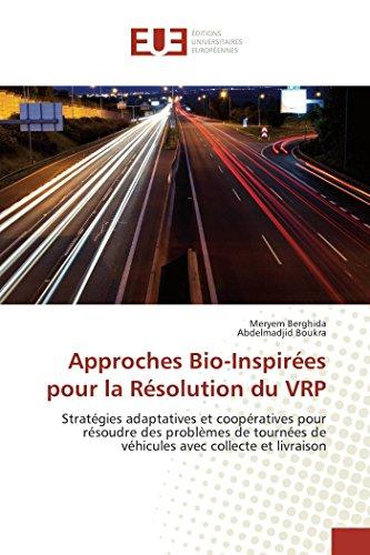 Approches Bio-Inspirées pour la Résolution du VRP par Meryem Berghida