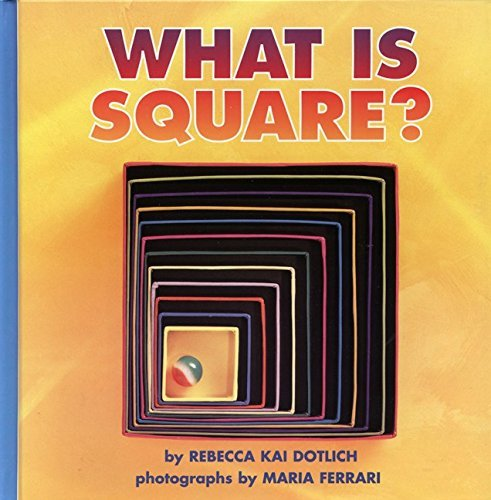 What Is Square? (Growing Tree) by Maria (Illustrator) Ferrari (1999-05-14) par Maria (Illustrator) Ferrari