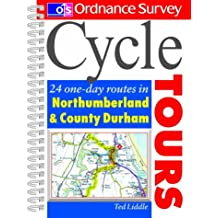 Os Cyc Tours North'land 054008204X: 24 One-day Routes in Northumberland and Durham (Ordnance Survey Cycle Tours)