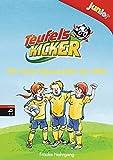 Teufelskicker Junior - Die beste Mannschaft der Welt (Teufelskicker Junior - Die Reihe, Band 1)