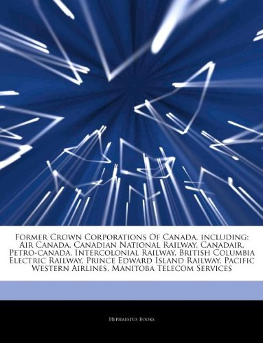 articles-on-former-crown-corporations-of-canada-including-air-canada-canadian-national-railway-canad
