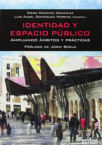 Identidad y espacio público: Ampliando ...