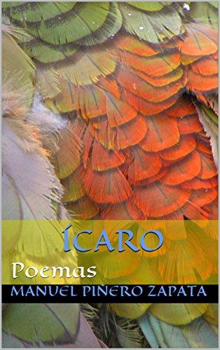 ÍCARO : Poemas por Manuel Piñero Zapata