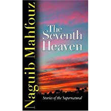 The Seventh Heaven: Stories of the Supernatural: Supernatural Stories