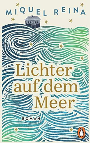 Lichter auf dem Meer: Roman