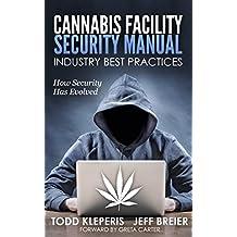 Canabis Facility Security Manual (English Edition)