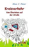 Kreisverkehr - Vom Überleben auf der Straße - SATIRE