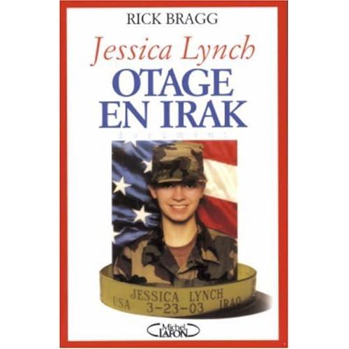 Jessica Lynch : Otage en Irak
