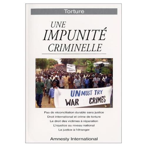 Torture, une impunité criminelle