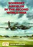 Somerset Airfields in the Second World War