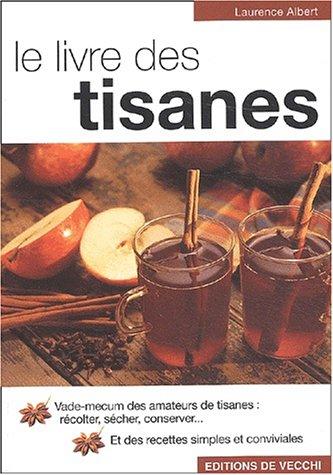 Le livre des tisanes par Laurence Albert