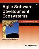 Agile Software Development Ecosystems (Agile Software Development Series)