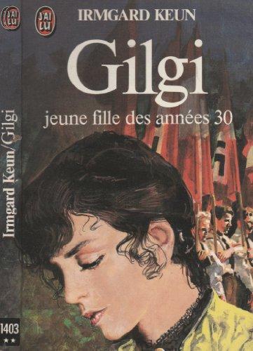 Gilgi : jeune fille des annees 30