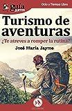 GuíaBurros Turismo de aventuras: ¿te atreves a romper la rutina?: 43