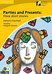 Parties and Presents: Three Short Stories Level 2 Elementary/Lower-intermediate (Cambridge Discovery Readers)