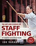 #10: The Art and Science of Staff Fighting: A Complete Instructional Guide