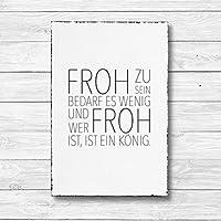 Froh zu sein bedarf es wenig - Dekoschild Wandschild Holz Deko Wand Schild 20x30cm Holzdeko Holzbild Geschenk Mitbringsel Geburtstag