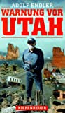 Warnung vor Utah