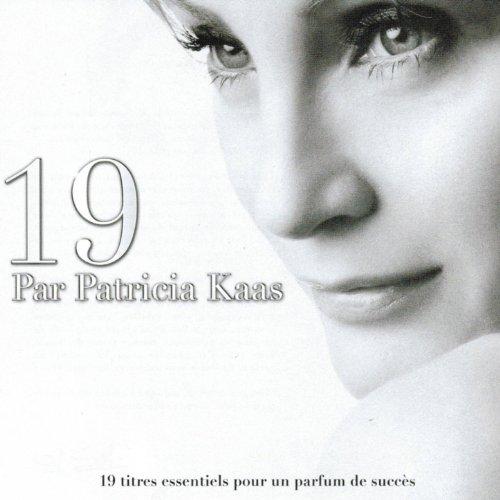 19 par Patricia Kaas (19 titre...