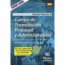 Cuerpo de Tramitación Procesal y Administrativa de Justicia. Temario.Volumen 3: Volume 3 (OPOSICIONES)