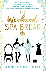 The Weekend Spa Break: Friendships Online Short Story Series Part 2