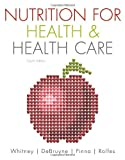 Nutrition for Health & Health Care