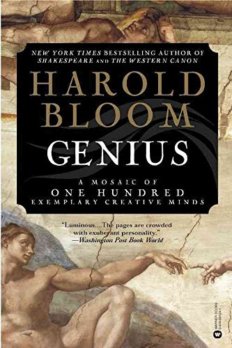 [Genius: A Mosaic of One Hundred Exemplary Creative Minds] (By: Prof. Harold Bloom) [published: October, 2003]