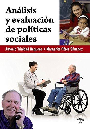 Análisis y evaluación de políticas sociales (Derecho - Estado Y Sociedad) de Antonio Trinidad Requena (20 sep 2010) Tapa blanda