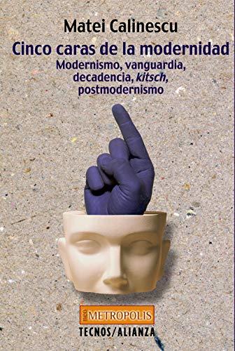CINCO CARAS DE LA MODERNIDAD