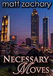 Necessary Moves (The Colton & Adam Chronicles Book 2)
